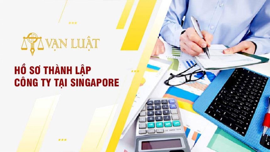 Hồ sơ thành lập công ty tại singapore